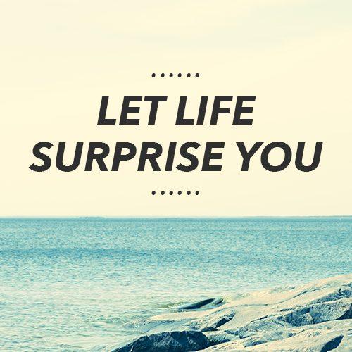 life surprise
