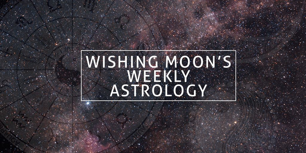 ASTROLOGY FOR THE WEEK OF 18TH JUNE 2018
