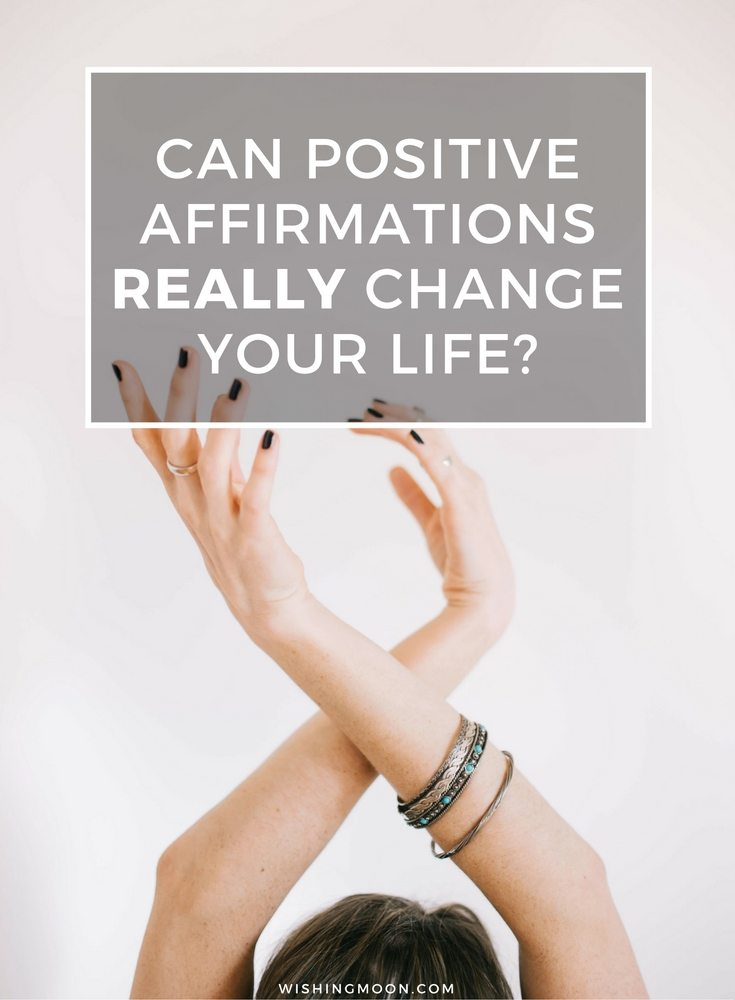 Can Positive Affirmations Really Change Your Life