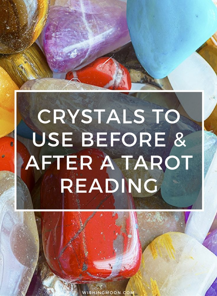 Crystals To Use Before And After A Tarot Reading