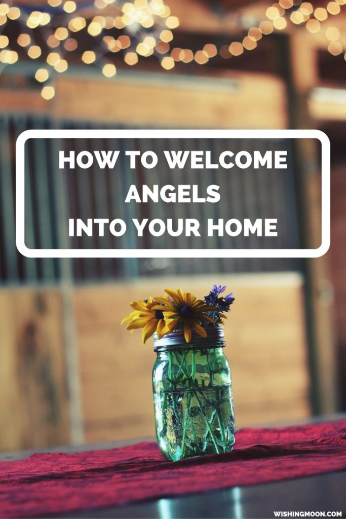 How To Welcome Angels Into Your Home
