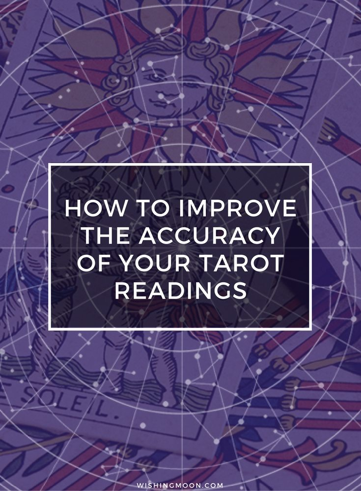 How To Improve The Accuracy Of Your Tarot Readings
