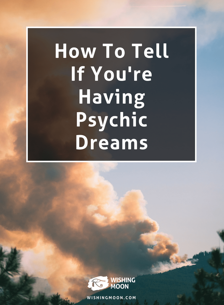 How To Tell If You're Having Psychic Dreams