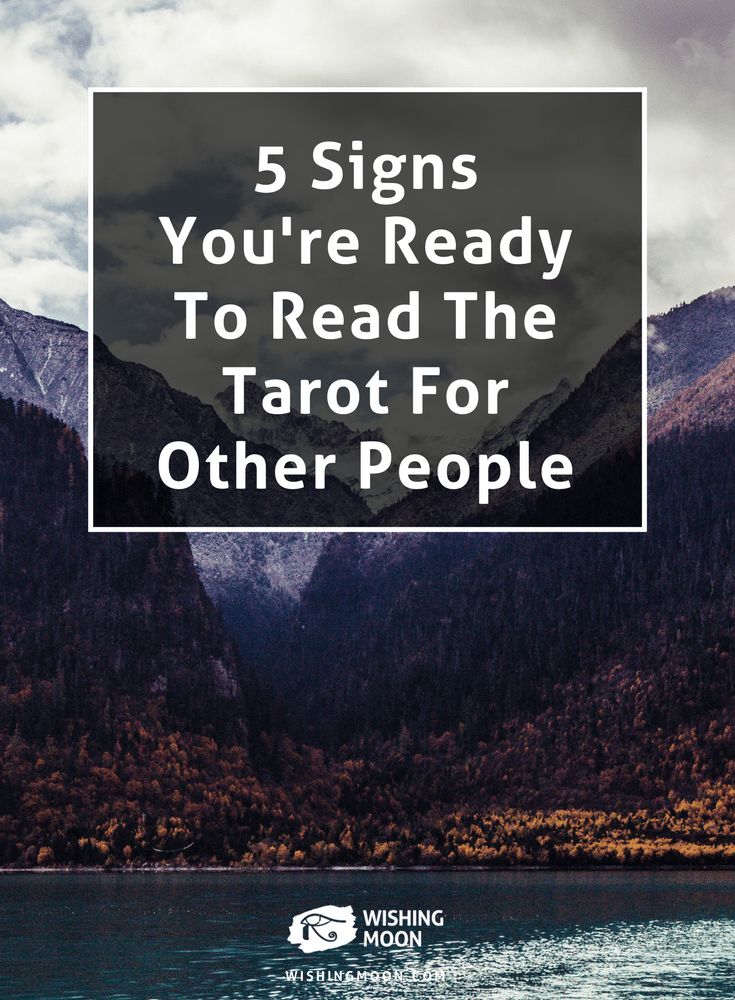5 Signs You're Ready To Read The Tarot For Other People