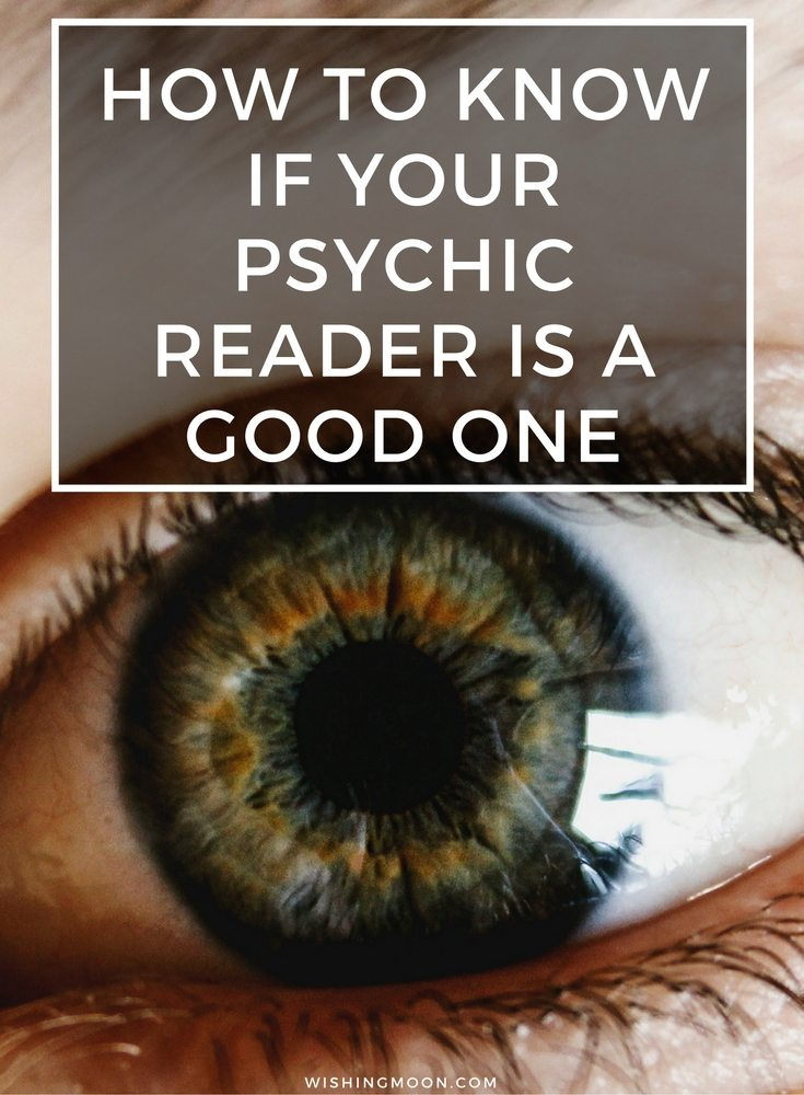 How To Know If Your Psychic Reader Is A Good One