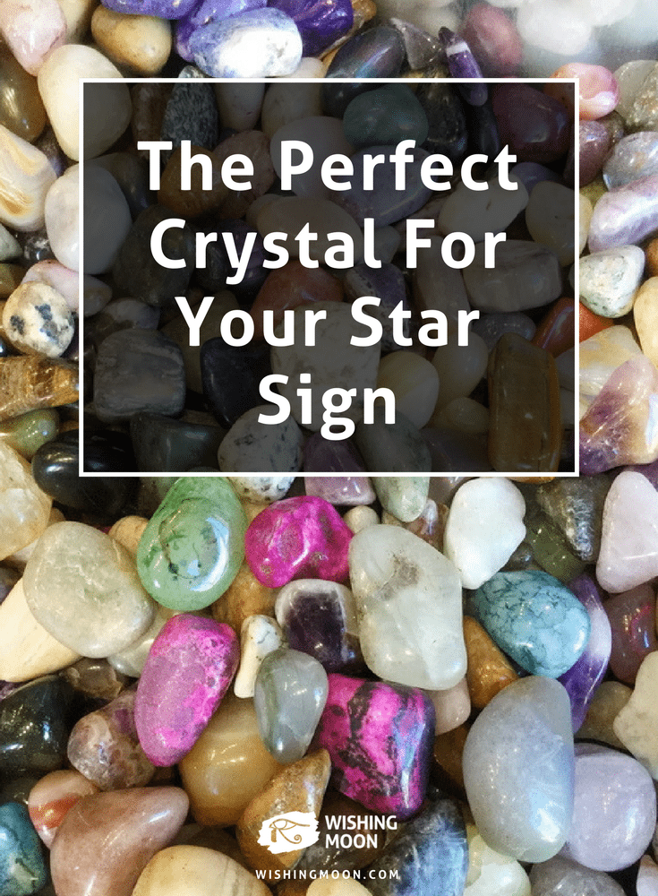 The Perfect Crystal For Your Star Sign