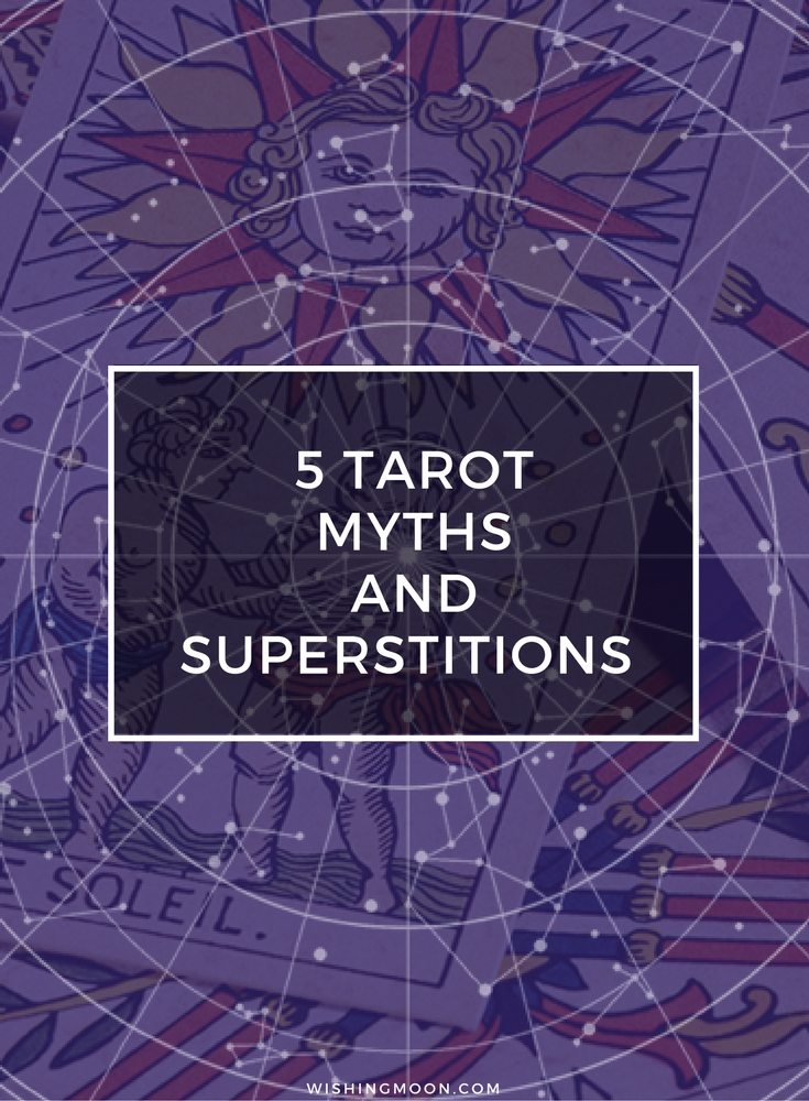 5 Tarot Myths And Superstitions