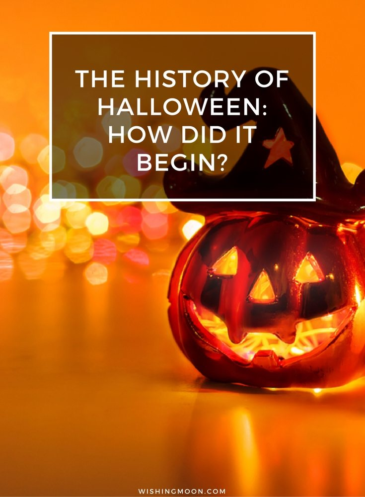 The History Of Halloween. How Did It Begin