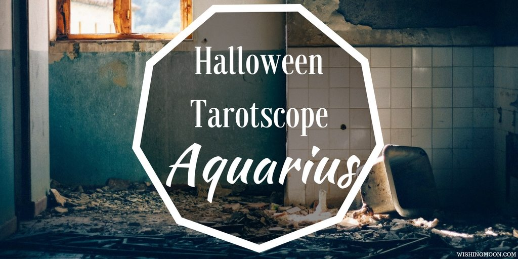 Halloween Tarotscope Aquarius