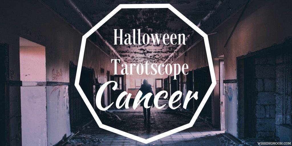 Halloween Tarotscope Cancer