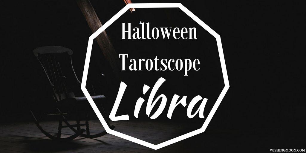 Halloween Tarotscope Libra