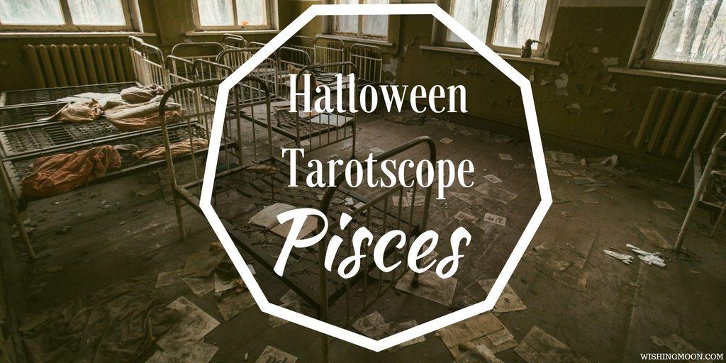 Halloween Tarotscope Pisces