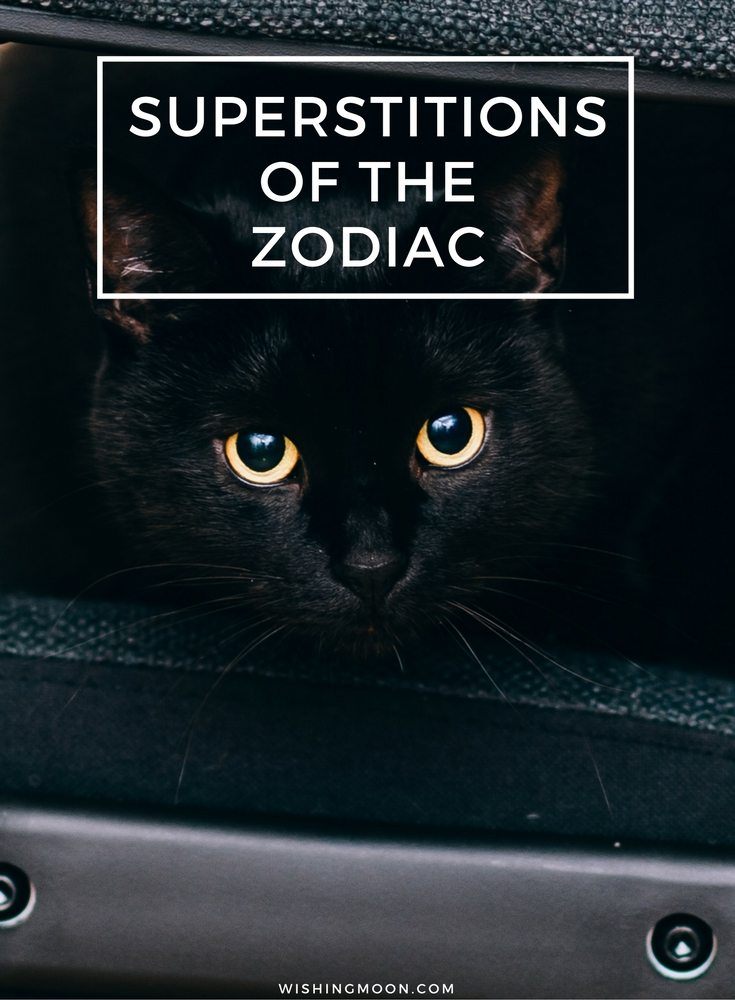Superstitions Of The Zodiac