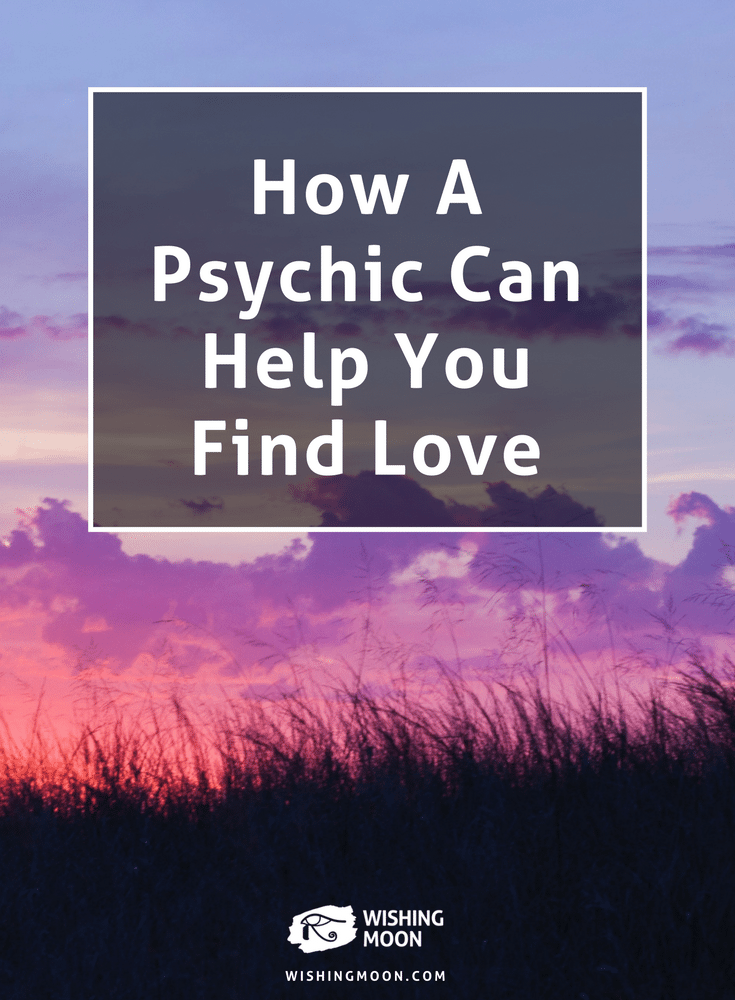 How A Psychic Can Help You Find Love