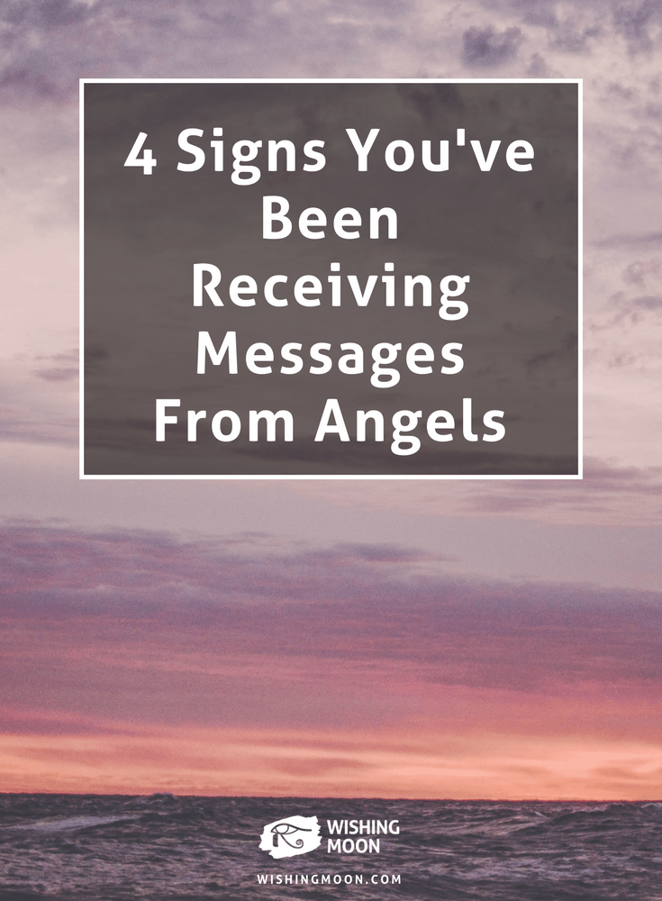 4 Signs You've Been Receiving Messages From Angels