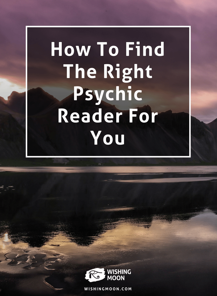 How To Find The Right Psychic Reader For You
