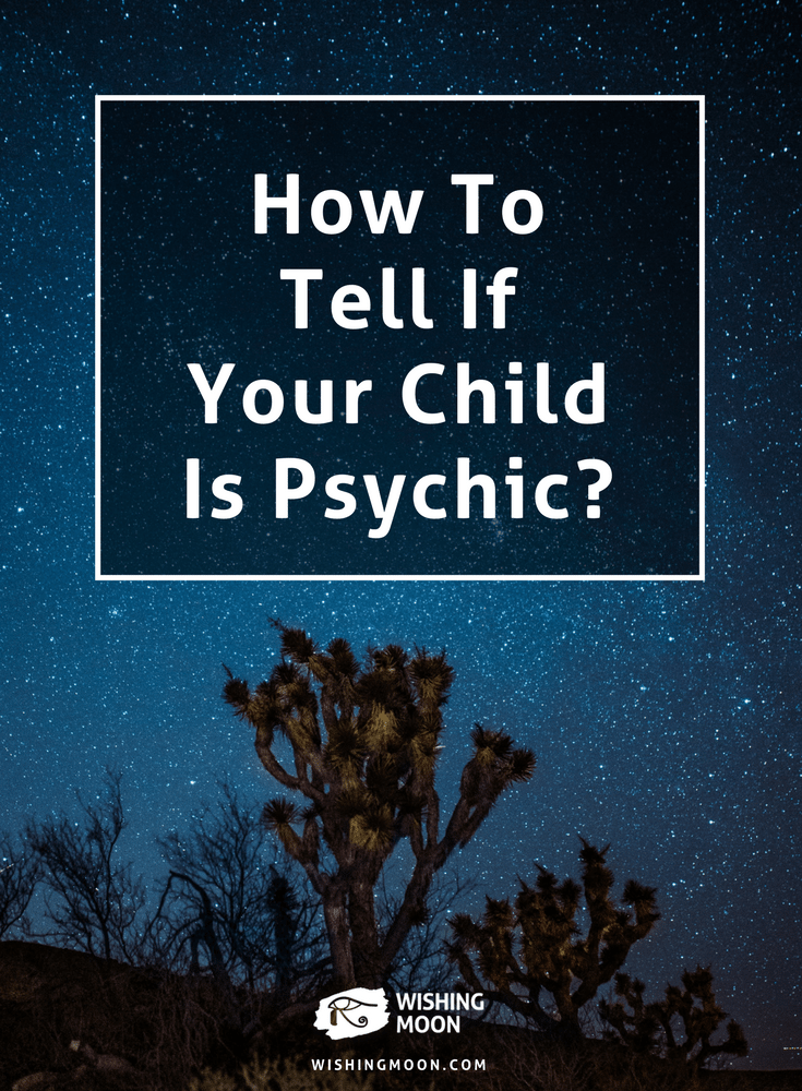 How To Tell If Your Child Is Psychic