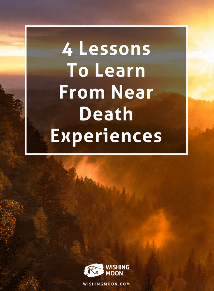 4 Lessons To Learn From Near Death Experiences