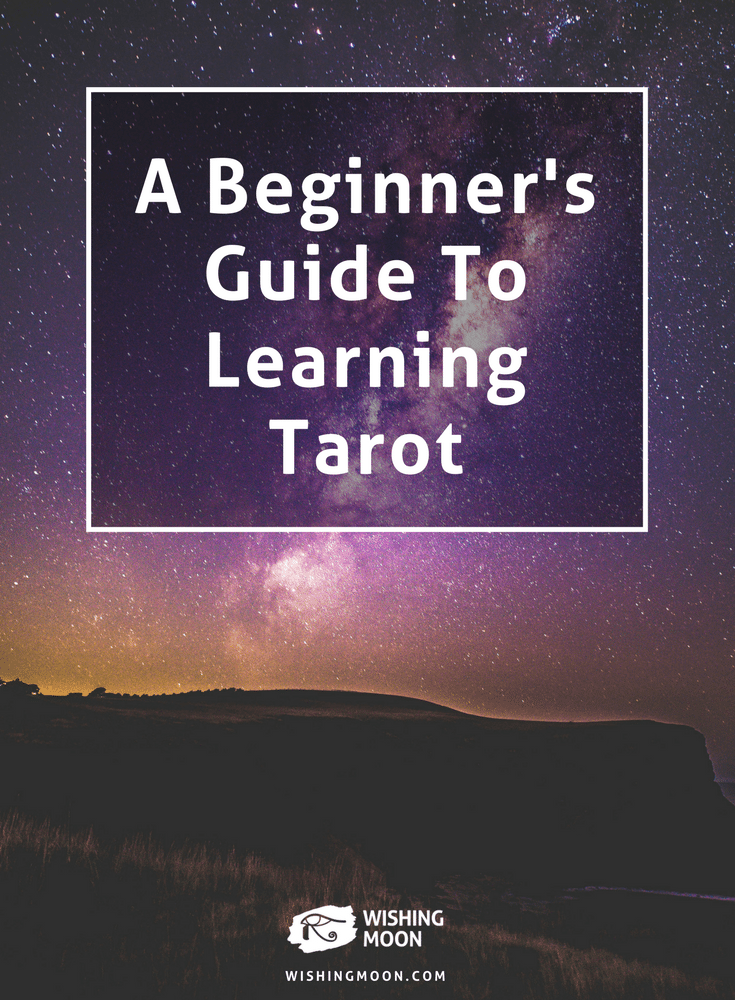 A Beginner's Guide To Learning Tarot