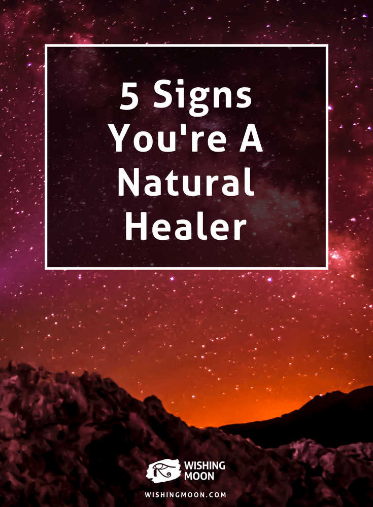 5 Signs You're A Natural Healer