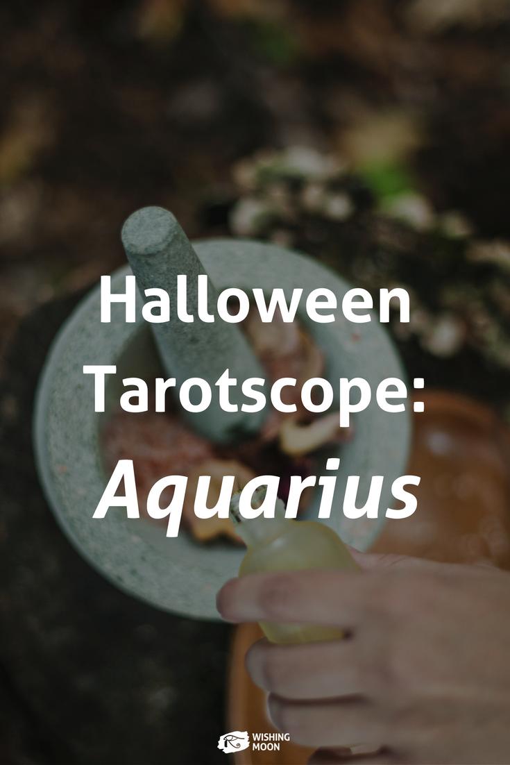 Aquarius Halloween Tarotscope