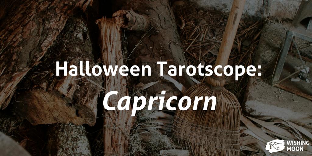 Halloween Tarotscope Capricorn 2017
