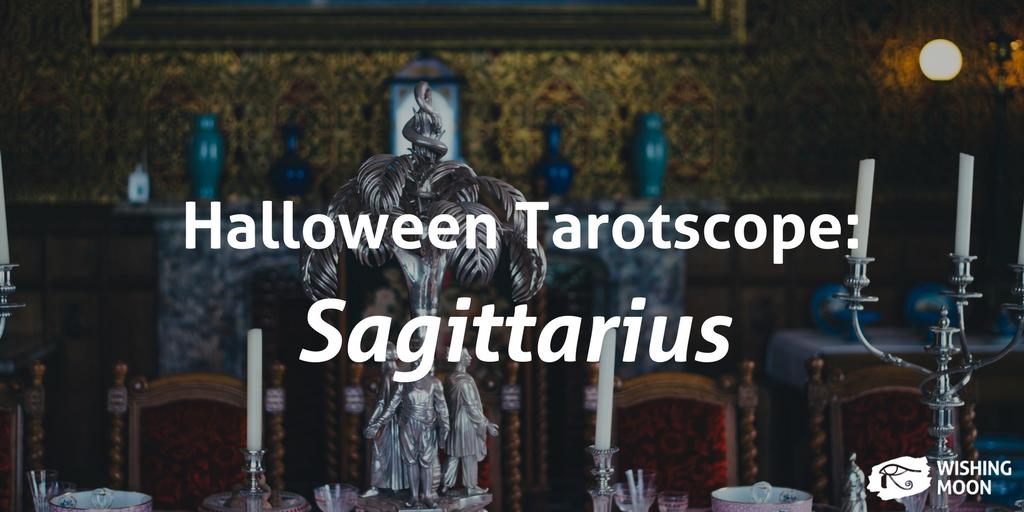 Halloween Tarotscope Sagittarius 2017